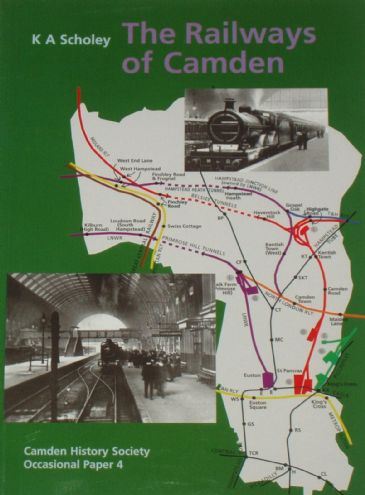 The Railways of Camden, by KA Scholey